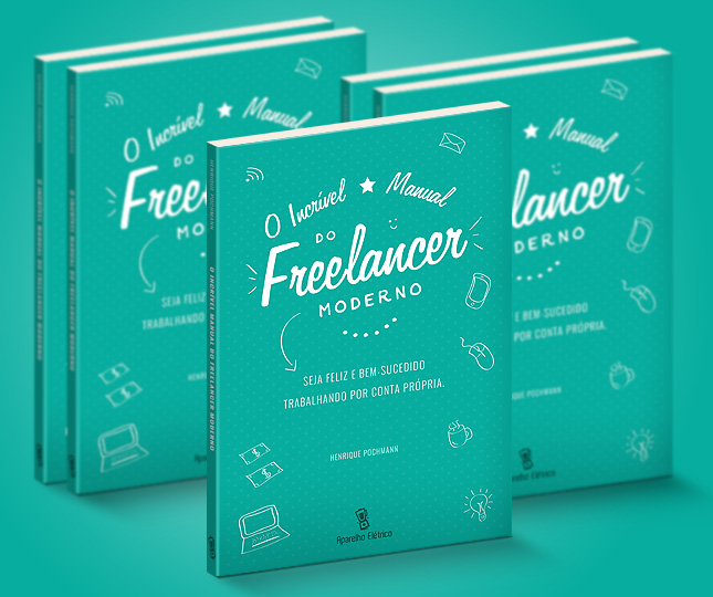 eBook O Incrível Manual do Freelancer Moderno